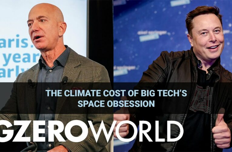 GZERO VIDEO: The climate cost of big tech's space obsession